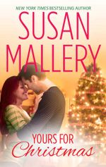 Yours For Christmas - Susan Mallery