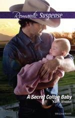 A Secret Colton Baby - Karen Whiddon