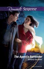 The Agent's Surrender - Kimberly Van Meter