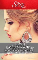 More Precious Than A Crown - Carol Marinelli