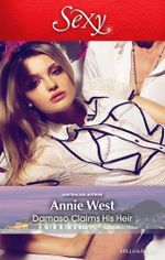 Damaso Claims His Heir - Annie West