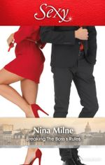 Breaking The Boss's Rules - Nina Milne