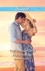 The Unexpected Honeymoon - Barbara Wallace