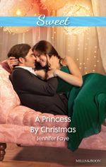 A Princess By Christmas - Jennifer Faye