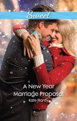 A New Year Marriage Proposal - Kate Hardy