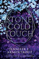 Stone Cold Touch : The Dark Elements Book 3 - Jennifer L. Armentrout