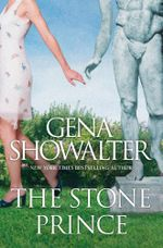 The Stone Prince : Imperia : Book 1 - Gena Showalter