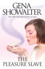 The Pleasure Slave : Imperia : Book 2 - Gena Showalter