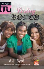 Losing Romeo - Adrianne Byrd