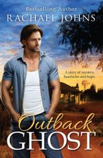 Outback Ghost : Bunyip Bay Book 3 - Rachael Johns
