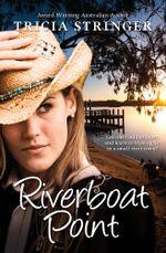 Riverboat Point - Tricia Stringer