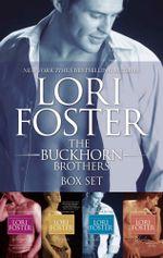The Buckhorn Brothers Bundle/Sawyer/Morgan/Gabe/Jordan : The Buckhorn Brothers - Lori Foster