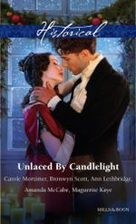 Unlaced By Candlelight/Not Just A Seduction/An Officer But No Gentleman/One Night With The Highlander/Running Into Temptation/How To Seduce A Sheikh : Rakes Who Make Husbands Jealous Book 2 - Carole Mortimer