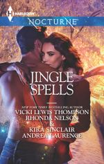 Jingle Spells/Naughty Or Nice?/She's A Mean One/His First Noelle/Silver Belle - Vicki Lewis Thompson