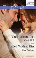 The Husband List/Healed With A Kiss : Mills & Boon Cherish - Cindy Kirk
