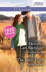 Destiny's Last Bachelor? / The Baby Truth : Cherish Duo - Christyne Butler