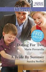 Dating for Two / A Bride by Summer - Marie Ferrarella