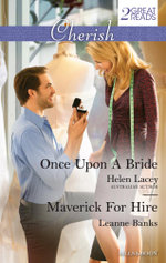 Once Upon A Bride/Maverick for Hire : Once Upon A Bride / Maverick For Hire - Helen Lacey