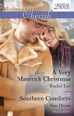 A Very Maverick Christmas / Southern Comforts - Rachel Lee