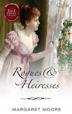 Rogues And Heiresses : Highland Rogue, London Miss / Highland Heiress - Margaret Moore