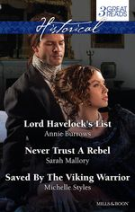 Burrows, Mallory And Styles Taster Collection 201409 : Lord Havelock's List / Never Trust A Rebel / Saved By The Viking Warrior - Annie Burrows