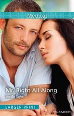 Mr. Right All Along - Jennifer Taylor