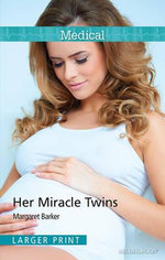 Her Miracle Twins - Margaret Barker