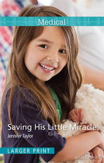 Saving His Little Miracle - Jennifer Taylor