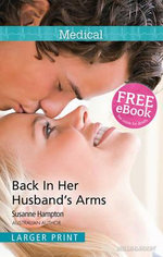 Back In Her Husband's Arms : Mills & Boon Medical - Susanne Hampton