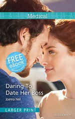 Daring to Date Her Boss - Joanna Neil