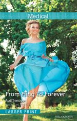 From Fling to Forever - Avril Tremayne