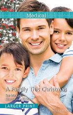 A Family This Christmas - Sue MacKay