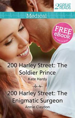 200 Harley Street : The Soldier Prince / The Enigmatic Surgeon : Medical Duo - Kate Hardy