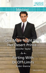 One More Night with Her Desert Prince... / Flirting with Dr off-Limits - Jennifer Taylor