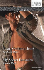 Texas Outlaws : Jesse/My Secret Fantasies - Kimberly Raye