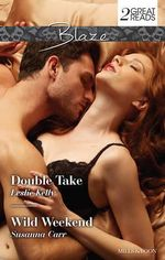 Double Take/Wild Weekend : Double Take / Wild Weekend - Leslie Kelly