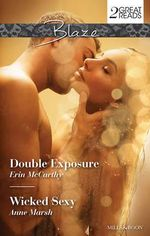 Double Exposure / Wicked Sexy : Mills and Boon Blaze - Erin McCarthy