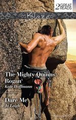 The Mighty Quinns - Rogan / Dare Me : Rogan/Dare Me - Kate Hoffmann