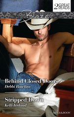 Blaze Duo : Behind Closed Doors / Stripped Down - Debbi Rawlins