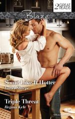 Some Like it Hotter / Triple Threat - Isabel Sharpe