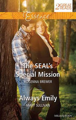 The Seal's Special Mission/Always Emily : The Seal's Special Mission / Always Emily - Rogenna Brewer