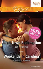 Essence Duo : Small-Town Redemption / Weekends In Carolina - Beth Andrews