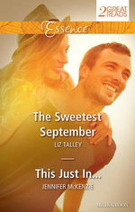 The Sweetest September / This Just in... : The Sweetest September / This Just In... - Liz Talley