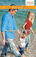Husband by Choice/Promises Under the Peach Tree : Husband By Choice / Promises Under The Peach Tree - Tara Taylor Quinn