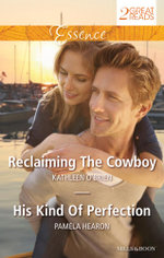 Reclaiming the Cowboy / His Kind of Perfection - Kathleen O'Brien