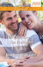 Charming the Firefighter / Starting with June - Beth Andrews