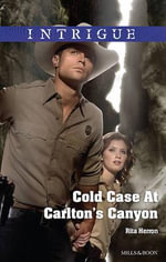 Cold Case At Carlton's Canyon - Rita Herron