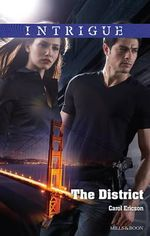 The District - Carol Ericson