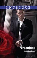 Traceless : Mills & Boon Intrigue - HelenKay Dimon