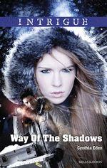 Way of the Shadows - Cynthia Eden